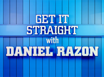 Get It Straight with Daniel Razon